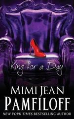 King for a Day : Book 2, the King Trilogy - Mimi Jean Pamfiloff
