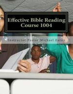 Effective Bible Reading - Dr H Gerald Colbert
