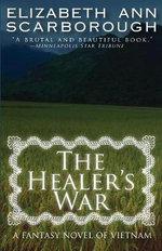 Healer's War - Elizabeth Ann Scarborough