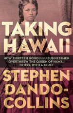 Taking Hawaii - Stephen Dando-Collins