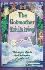 Godmother - Elizabeth Ann Scarborough