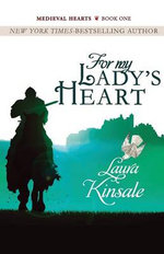 For My Lady's Heart - Laura Kinsale