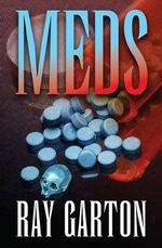 Meds - Ray Garton