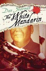 White Mandarin - Dan Sherman