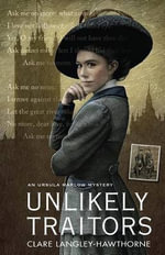 Unlikely Traitors - Clare Langley-Hawthorne