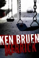 Merrick - Ken Bruen