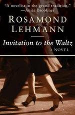 Invitation to the Waltz : Olivia Curtis Novels - Rosamond Lehmann