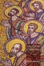 Liturgical Calendar - Kevin Brown