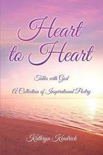 Heart to Heart - Kathryn Kendrick