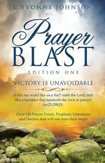 Prayer Blast - Edition One - C Yvonne Johnson