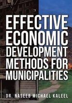 Effective Economic Development Methods for Municipalities - Dr Naseeb Michael Kaleel