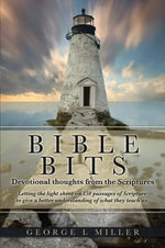 Bible Bits - George L Miller