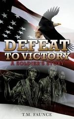 Defeat to Victory - T M Faunce