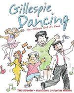 Gillespie Dancing - Tina Streeter