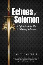 Echoes of Solomon - James Campbell