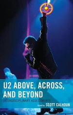 U2 Above, Across, and Beyond : Interdisciplinary Assessments