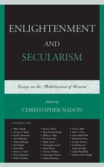 Enlightenment and Secularism : Essays on the Mobilization of Reason