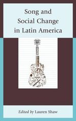 Song and Social Change in Latin America