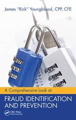 A Comprehensive Look at Fraud Identification and Prevention - James R. Youngblood