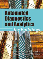 Automated Diagnostics and Analytics for Buildings - Barney L Capehart