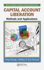 Capital Account Liberation : Methods and Applications - Ying Yirong