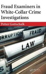 Fraud Examiners in White-Collar Crime Investigations - Petter Gottschalk