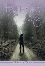 Fathom Me - Nirvana Pride
