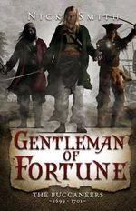 Gentleman of Fortune (Historical Fiction) - Nick Smith