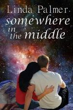 Somewhere in the Middle - Linda Palmer