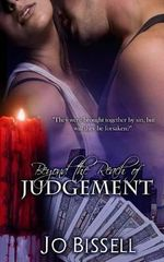 Beyond the Reach of Judgement : A Paranormal Romantic Tragedy - Jo Bissell