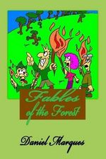 Fables of the Forest - Daniel Marques