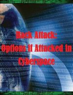 Hack Attack : Options If Attacked in Cyberspace - Gerald T Yap