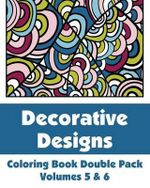 Decorative Designs Coloring Book Double Pack (Volumes 5 & 6) - Various