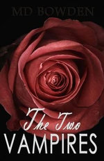 The Two Vampires - M D Bowden