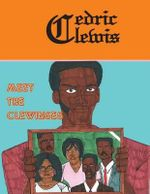 Meet the Clewinses - Cedric Clewis