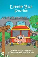 Little Bus Stories - David Hurdle