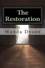The Restoration - Wanda Dyson