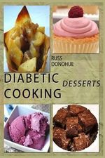 Diabetic Deserts - Russ Donohue
