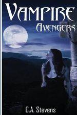 Vampire Avengers - C a Stevens
