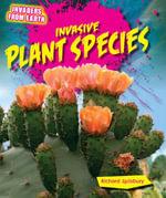Invasive Plant Species - Richard Spilsbury