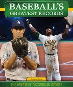 Baseball's Greatest Records - Andrew Pina