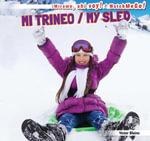 Mi trineo / My Sled - Blaine Victor