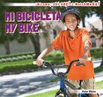 Mi bicicleta / My Bike - Blaine Victor