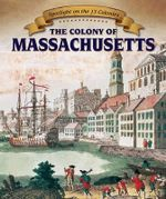 The Colony of Massachusetts - Harper Avett