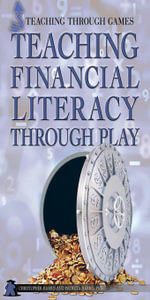 Teaching Financial Literacy Through Play - Harris Chris