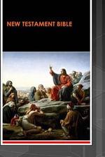 New Testament Bible : King James Version Clarified - Sr D Min Rev Steve Joel Moffett