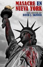 Masacre En Nueva York - David J Skinner