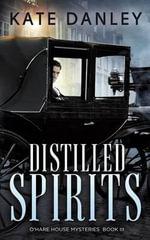 Distilled Spirits - Kate Danley