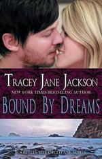 Bound by Dreams - Tracey Jane Jackson