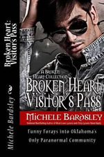 Broken Heart : Visitor's Pass - Michele Bardsley